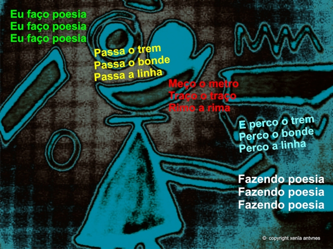 Poesia Visual: Eu faço poesia...
