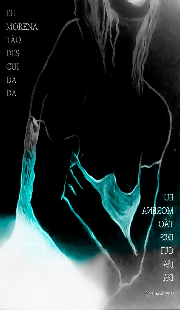 Poesia Visual: Eu, morena, tão descuidada...